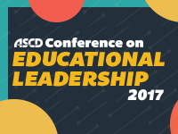 ASCD 2017 Conference on Educational Leadership
