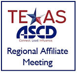 West Texas ASCD Regional Affiliate Meeting
