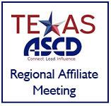 West Texas ASCD Regional Affiliate Meeting